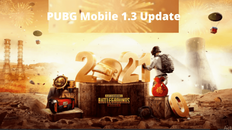 What is its release date for PUBG Mobile 1.3 Update?